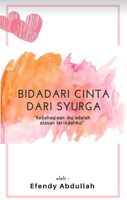 Novel Bidadari Cinta Dari Syurga Karya Efendy Abdullah PDF