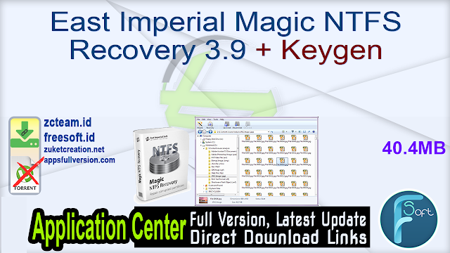 East Imperial Magic NTFS Recovery 3.9 + Keygen_ ZcTeam.id