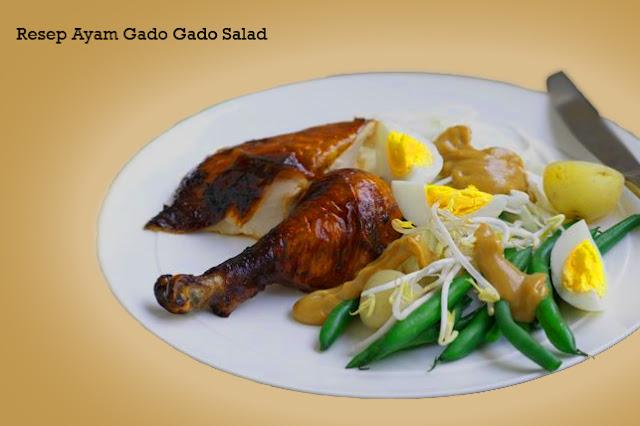 Resep Ayam Gado Gado Salad