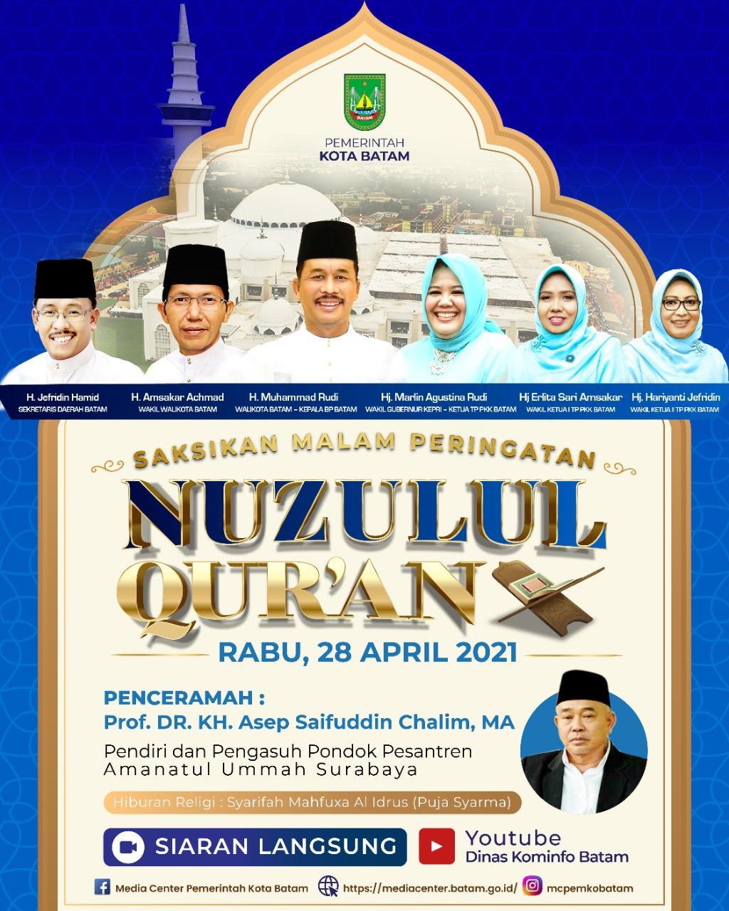 Peringatan Nuzulul Qur'an 1442 Hijriah Tingkat Kota Batam Dapat Diakses Melalui Akun YouTube Dinas Kominfo Batam