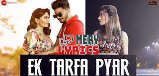 Ek Tarfa Pyar Lyrics By Srishti Bhandari