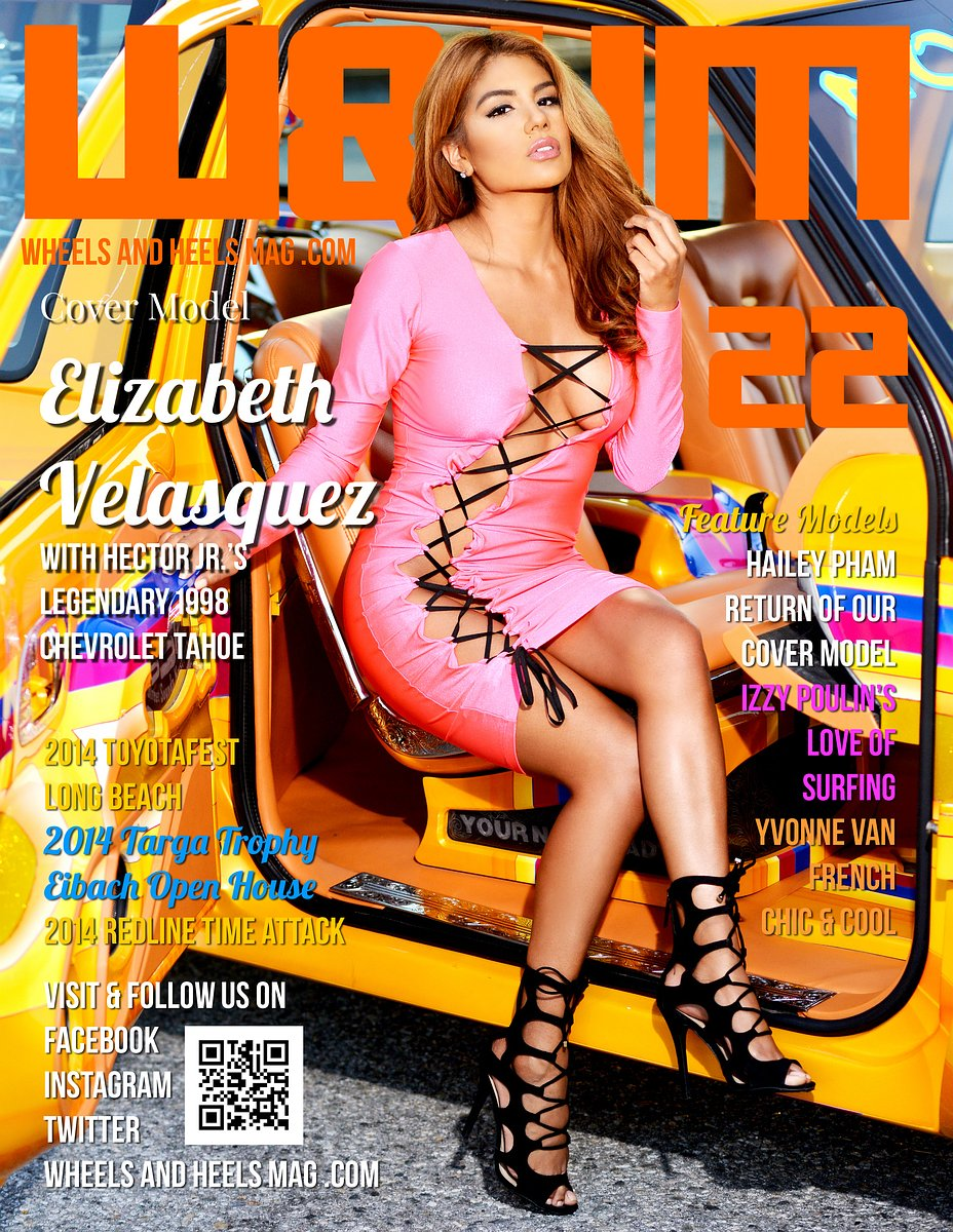 Wheels and Heels Magazine Issue 22 - Elizabeth Velasquez