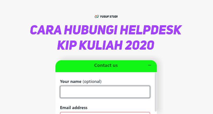 Cara Menghubungi Call Center Atau Helpdesk Kip Kuliah 2021 Yusuf Studi