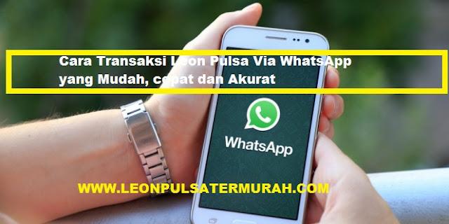 Cara Transaksi Via WhatsApp WA Leon Pulsa