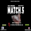 [AUDIO] UK Bobo - Match 5