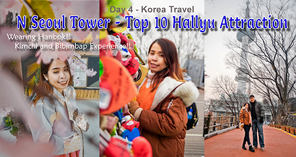 N Seoul Tower - One of the top 10 Hallyu Attraction