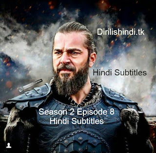 Dirilis Season 2 Episode 8 Hindi Subtitles HD 720 (Episdoe 22, 23, 24 Murged)