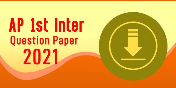 AP 1st Inter Question Paper 2021