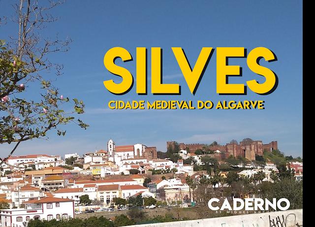 Silves, tudo o que ver nesta cidade medieval do Algarve
