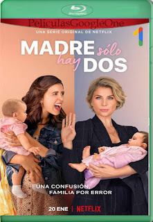 Madre sólo hay dos (Daughter from Another Mother) (2021) Temporada 1 [720p BRrip] [Latino] [LaPipiotaHD]