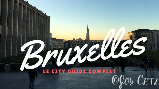 Le city guide complet de la ville de bruxelles