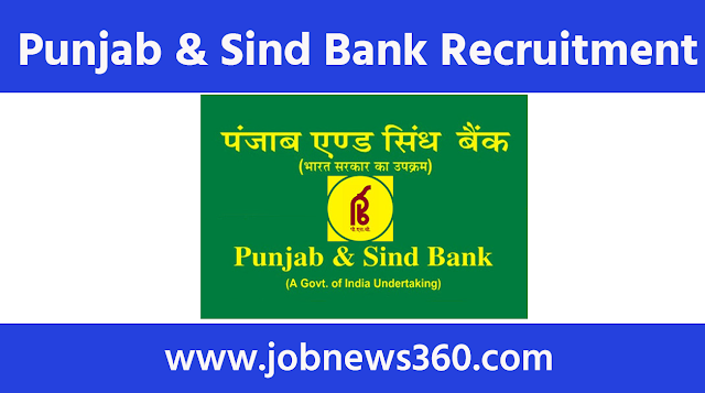 Punjab & Sind Bank Recruitment 2021 for IT Manager, Risk Manager, AGM & CISO