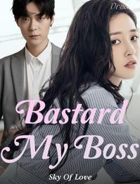 Novel Bastard My Boss Full Episode