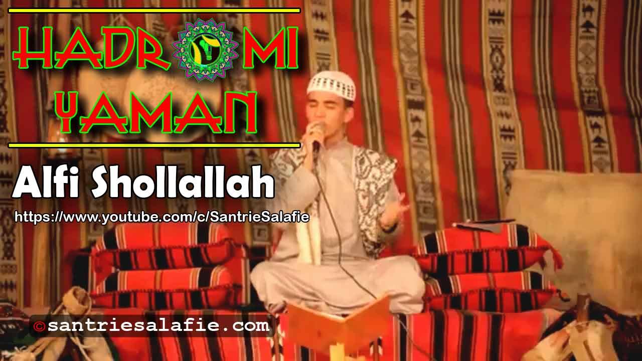 Hadromi Yaman Alfi Shollallah by Santrie Salafie