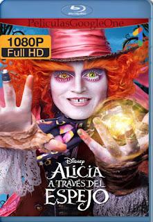Alicia A Traves Del Espejo (2016) [1080p BRrip] [Latino-Inglés] [GoogleDrive] RafagaHD