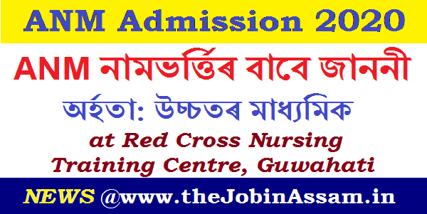 ANM Admission 2020 at Red Cross Nursing Training Centre, Guwahati