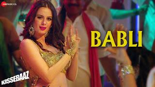 Babli Lyrics | Kissebaaz | Evelyn Sharma, Pankaj Tripathi, Rahul Bagga