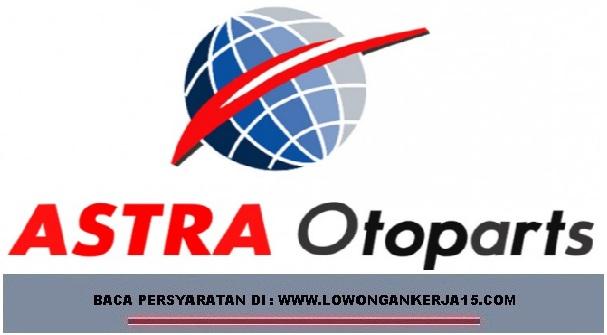 Lowongan Kerja PT Astra Otoparts Tbk Wilayah Jabodetabek