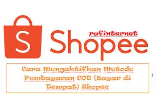 Cara Mengaktifkan Metode Pembayaran COD (Bayar di Tempat) Shopee