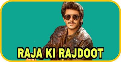 Raja Ki Rajdoot Hindi Dubbed Movie