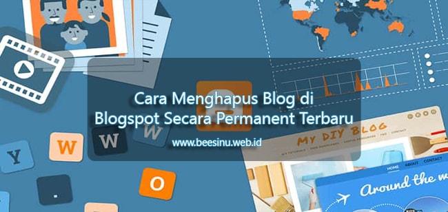 Cara Menghapus Blog di Blogspot Secara Permanent Terbaru
