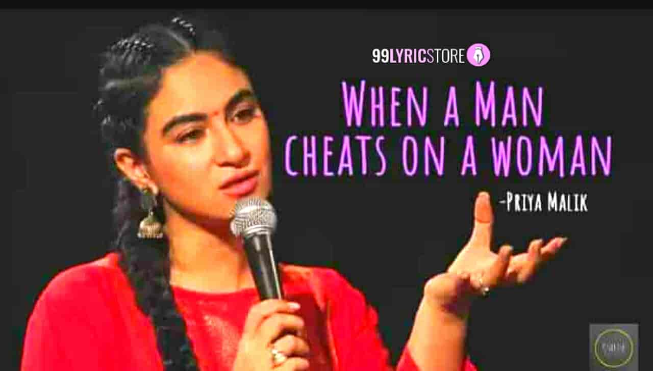 This beautiful Poem 'When A Man Cheats On A Woman' has written and performed by Priya Malik on UnErase Poetry.