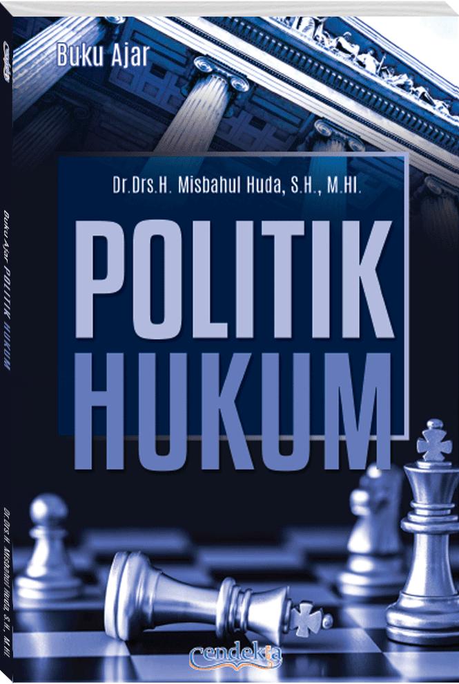 Buku Ajar Politik Hukum