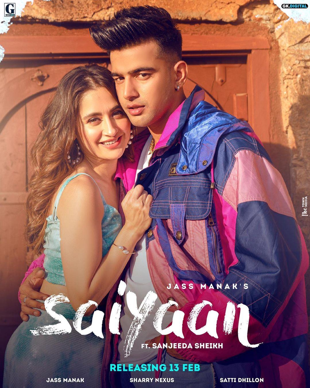 "Jass Manak new song ""SAIYAAN"" lyrics in English, whatsapp status and MP3 downloads"