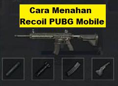 Cara Menahan Recoil PUBG Mobile