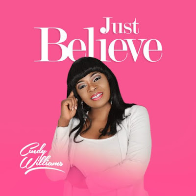 Cindy Williams - Just Believe Lyrics