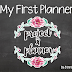 My First Planner | Project x Planner Review