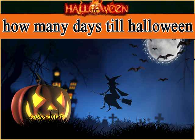 How Many Days Till Halloween 2020? See Exact Time