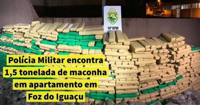 Polícia Militar encontra 1,5 tonelada de maconha em apartamento em Foz do Iguaçu
