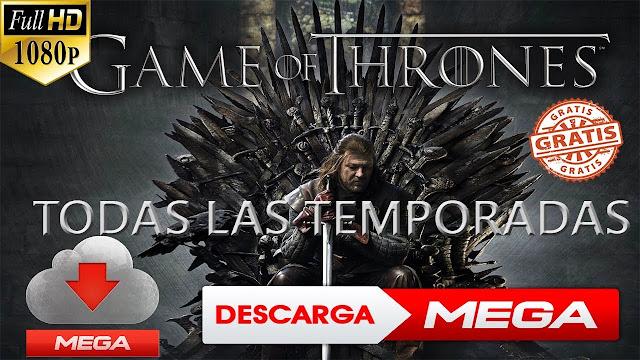 Descargar Juego De Tronos Mega Juego De Tronos Temporada 1 2 3 4 5 6 7 8 Latino Mega