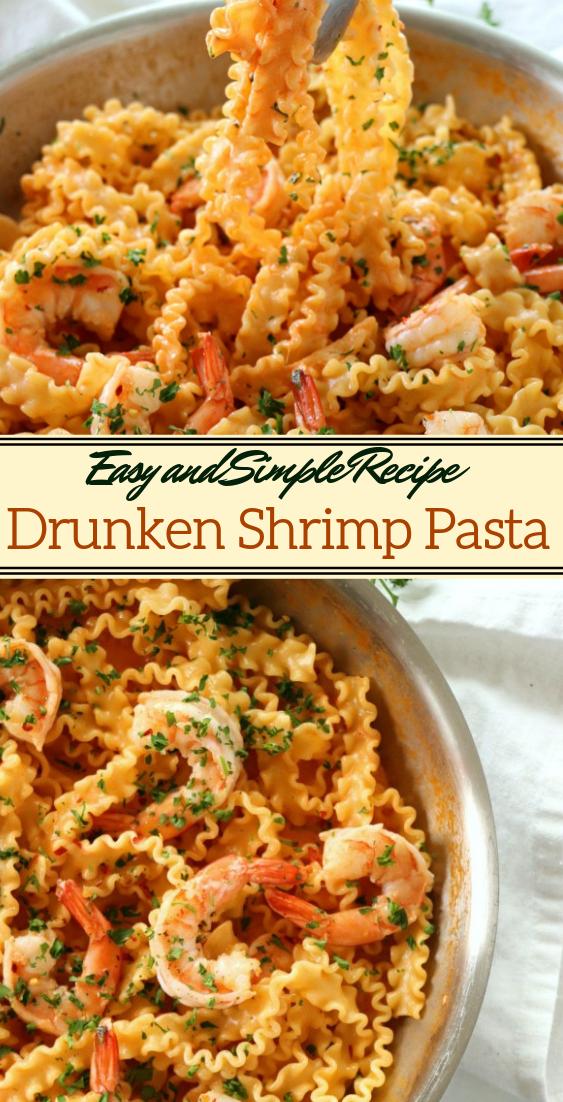 Drunken Shrimp Pasta #dinnerrecipe #food #amazingrecipe #easyrecipe