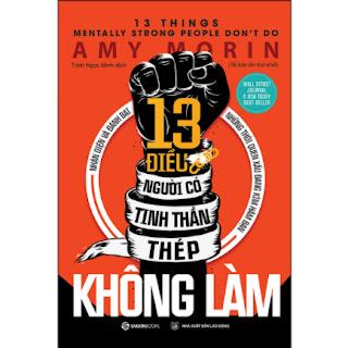 13 Điều Người Có Tinh Thần Thép Không Làm (Tái Bản 2020) ebook PDF EPUB AWZ3 PRC MOBI