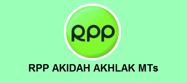 Download RPP Akidah Akhlak MTs Kelas 7 (VII) Semester 1 dan 2