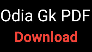 downlaod odia gk pdf file part 01  download odia gk part 02    download odia gk part 03  downlaod odia gk part 04    downlaod odia gk part 05  downlaod odia gk part 06    dwonlaod odia gk part 07  download odia gk part 08    doanload odia gk part 09  download odia gk part 10