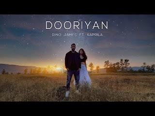Dooriyan Lyrics By Dino James ft. Kaprila