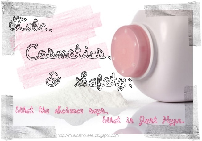 Talc Cosmetics Safety Cancer What The Science Says