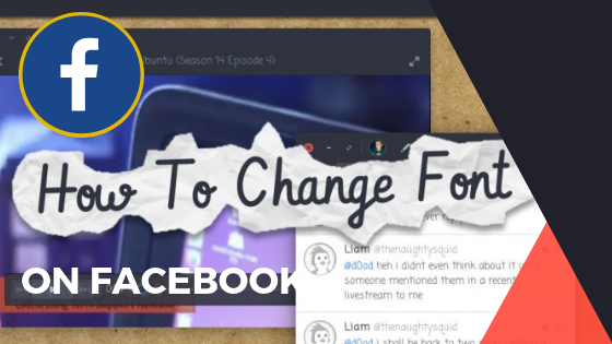 How To Change Facebook Text Font<br/>