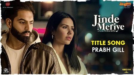 Jinde Meriye (Title Track) Lyrics - Prabh Gill