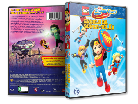 Capa DVD Lego DC Super Hero Girls: Escola de Super-Vilãs [Custom]