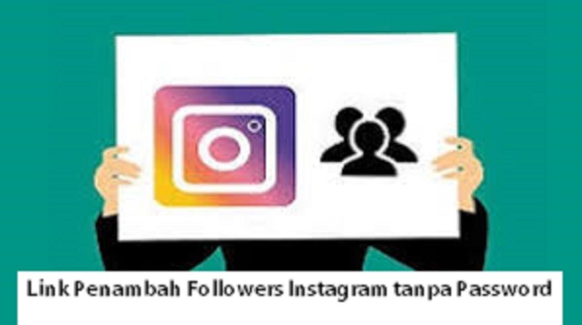 Link Penambah Followers Instagram tanpa Password