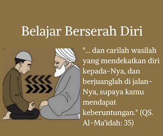 Belajar berserah diri bersama Waliyyan Mursyidan