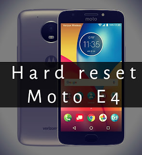 how to hard reset moto e4