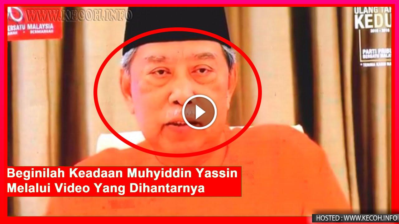Keadaan Terkini Tan Sri Muhyiddin Yassin Sempena Sambutan Ulangtahun PPBM