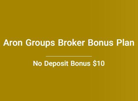 Aron Groups $10 Forex No Deposit Bonus