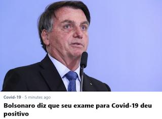 BOLSO TESTA POSITIVO PRA COVID E NEGATIVO PRA PRESIDÊNCIA