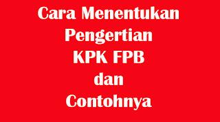 pengertian kpk fpb